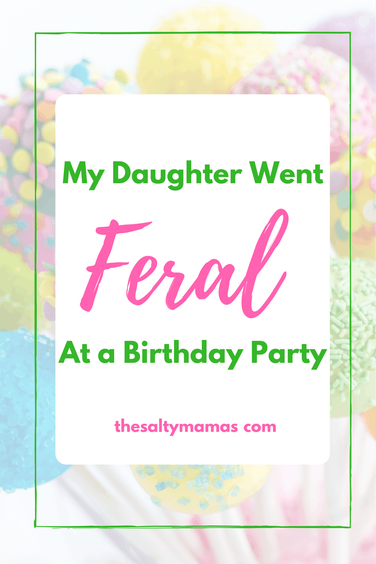 Kids know exactly how to embarrass their parents...like by going feral at a birthday party. Read what this hilarious mom did next at thesaltymamas.com!
