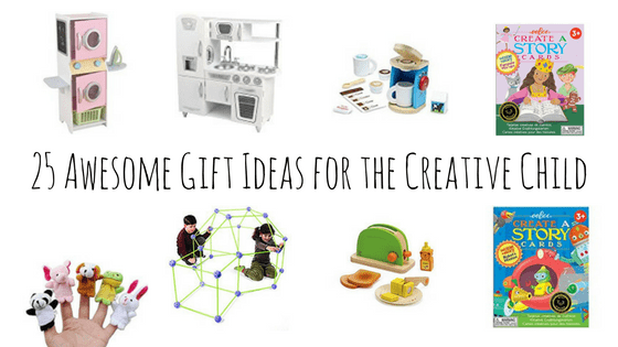 Creative Child gifts. Text overlay: 25 awesome gift ideas for the creative child.