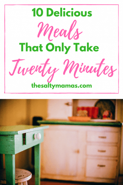 Ten delicious meals that can be made in twenty minutes or less! Read more at thesaltymamas.com #quickrecipes