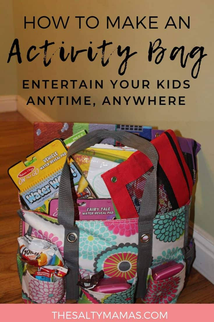 A cloth travel purse with an array of items inside. Text overlay: How to make an activity bag entertain your kids anytime, anywhere.
