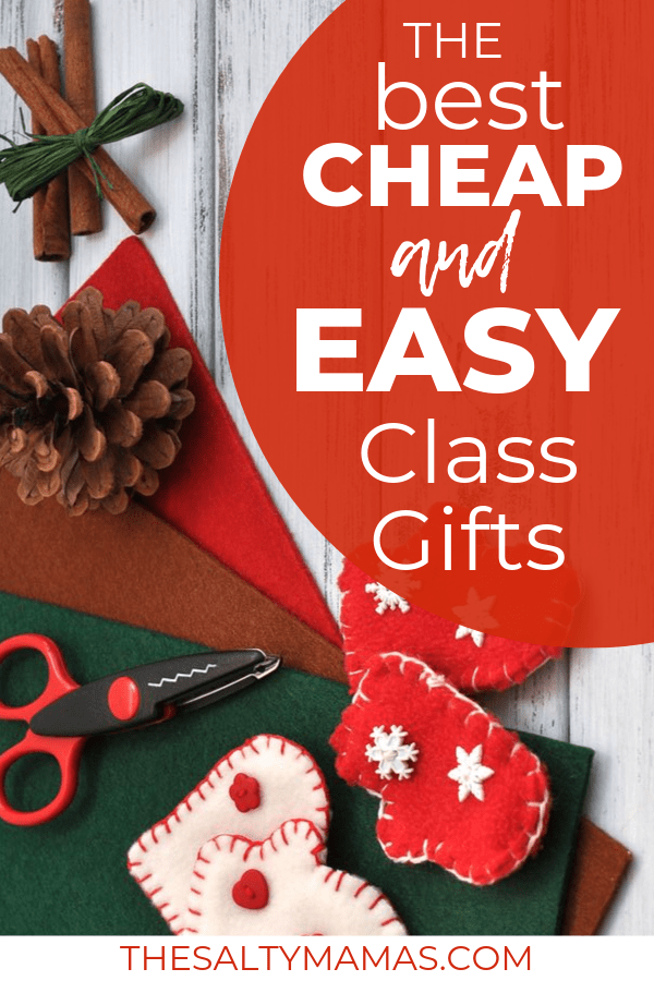 A bundle of cinnamon stick a pinecone and a pair of scissors next to felt. Text overlay: The best cheap and easy class gifts.