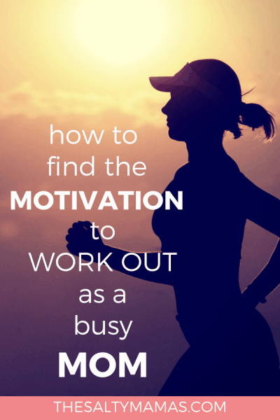 Struggling to find your fitness routine as a busy mom? We've got tips to help motivate yourself to take CARE of yourself at TheSaltyMamas.com.
