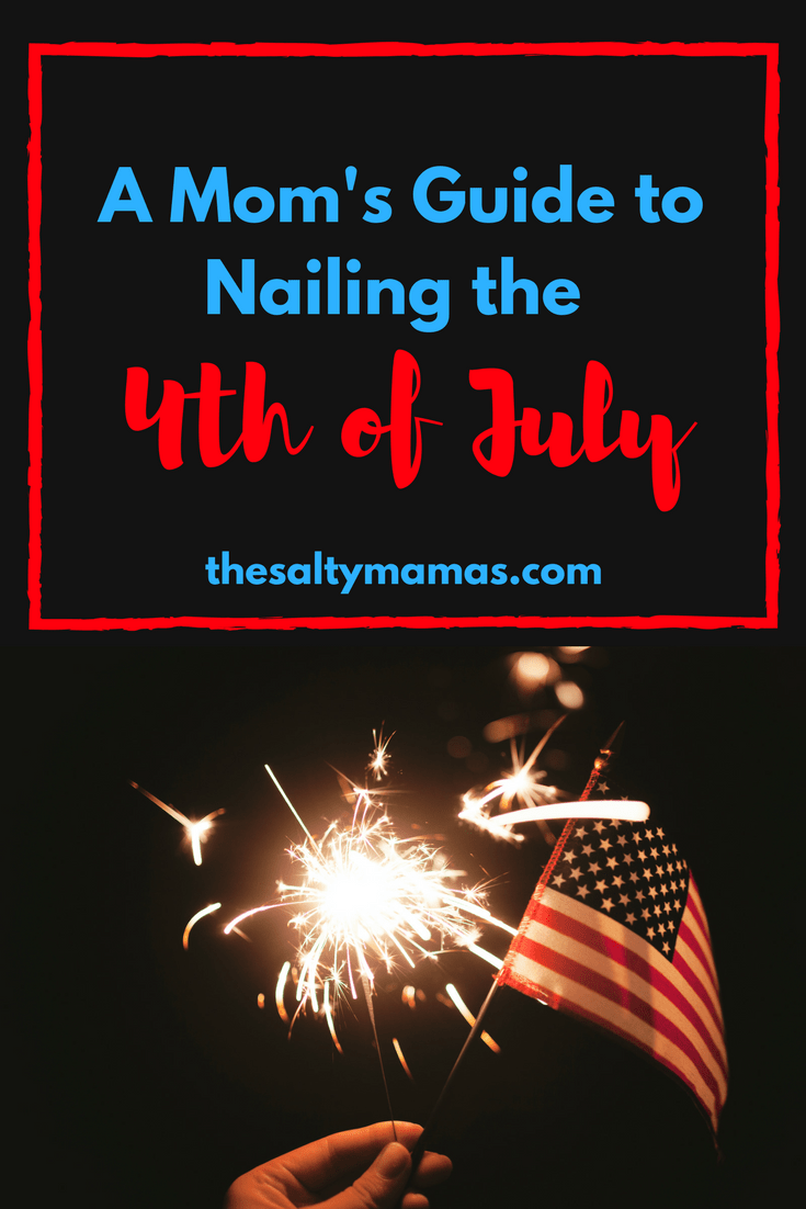 How Moms Can Create the Best Fourth of July for their family- and themselves!- from thesaltymamas.com. #4thofjuly #fourthofjuly #4thofjulyfamilyactivities #blockpartyideas