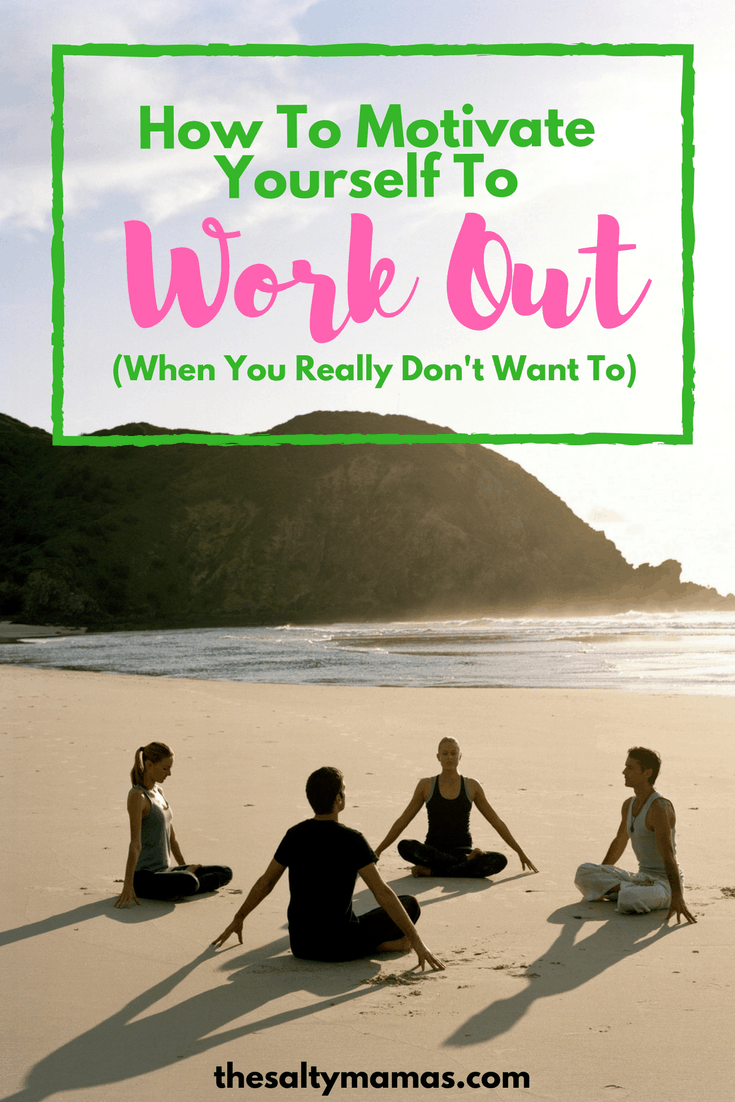 Looking for workout motivation? Try these ten tips to help you get a workout in (even when you REALLY don't want to) from thesaltymamas.com