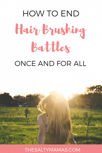 Tired of fighting with your son or daughter every time you need to brush your hair? We've got six hair brushing tips for kids that will end the battles once and for all! Check out the best products and strategies to make hair brushing easier, from thesaltymamas.com.