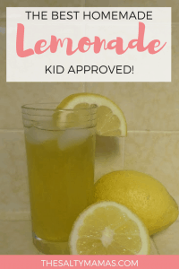 Get ready for summer with this sweet, homemade lemonade recipe. Kid (and adult!) approved, from thesaltymamas.com. #lemonaderecipe #homemadelemonade
