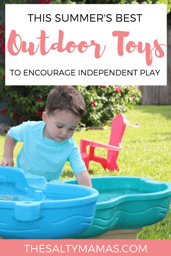 Toddler playing with water table outside; Text overlay: This summer's best outdoor toys to encourage independence play.