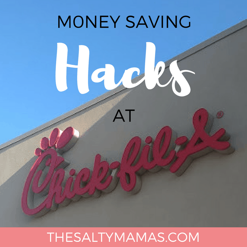 """chick fil a with text overlay that reads """"money saving hacks at chick fil a"""""""