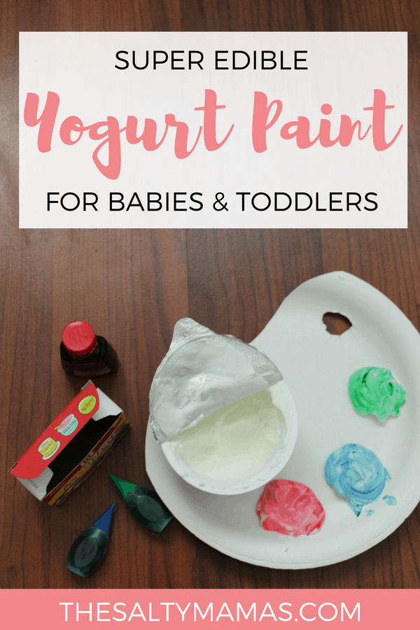 yogurt paint; text overlay reads: super edible yogurt paint for babies & toddlers