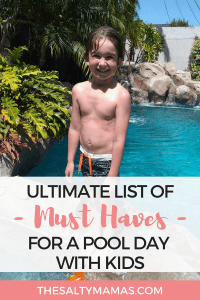 Pool Days need SO much more than swimsuits and towels. Luckily The Salty Mamas have you covered with this list of everything you need for a fun and successful day by the pool! #poolday #swimday #swimsuit #toddlerswimsuit #swimdiapers #bestswimdiapers #bestgogglesforkids #stayhydrated #pooltime #summertime #pooldayfun #funaththepool #bestfloatiesforkids #bestpooltoysforkids #beachday #bestsunscreenforkids #summertimefun #summertimevibes #schoolsoutforsummer #summerwithkids #toddlersummer #babysummer #babyswim