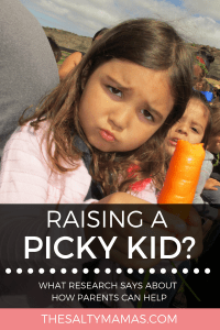 Got a picky kid on your hands? We've got tricks to help you end the food battles once and for all, at TheSaltyMamas.com. #picky #pickyeater #pickytoddler #toddler #meals #toddlermeals #parents #kids #foodbattles