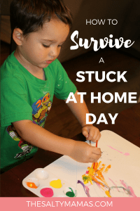 Stuck at home for the day? We've got a TON of easy activities to turn that boring day into a super fun one! Find them all at TheSaltyMamas.com. #rainyday #sahm #sahmlife #sickday #kidsactivities #rainydayactivities #kids #parents #toddlers #preschool #momlife