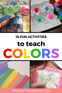 Have some fun teaching your toddler their colors with these 16 engaging actvities. Find them all at TheSaltyMamas.com. #colors #rainbow #teachingcolors #learningcolors #toddler #kids #parenting #kidsactivities #kidsart #toddlerart #toddleractivities #education #school #preschool #daycare