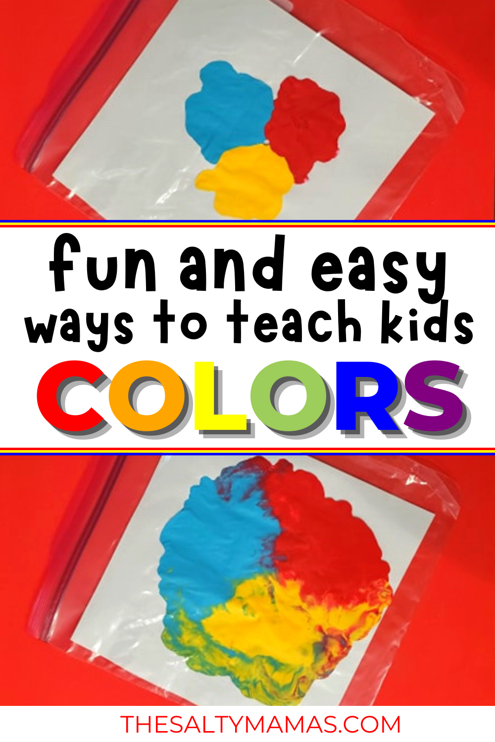 color mixing paint; text overlay: Fun and easy ways to teach kids colors.