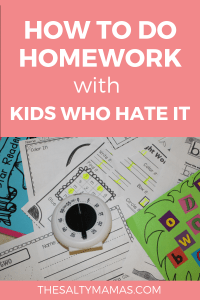 Helping kids with their homework is hard enough- but what if you've got a kid who HATES it? Advice from a teacher and mama who's been there, at TheSaltyMamas.com. #homework #kindergarten #kindergartenhomework #homeworkhelp #homeworkhelp #adviceformoms #kids