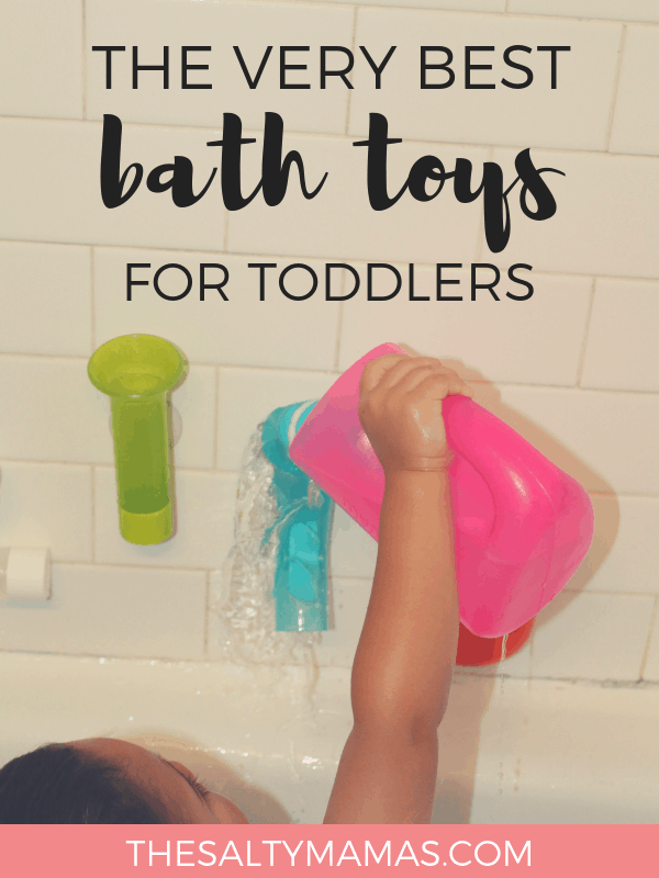 Toddler pouring water on themselves in a bathtub; Text overlay: The very best bath toys for toddlers