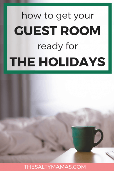 Expecting houseguests this holiday season? We've got tricks to make your guest room extra comfortable. Check out the full list at TheSaltyMamas.com. #guestroom #holidays #christmas #thanksgiving #houseguests #homedecor #guestroomdecor #guestroomideas