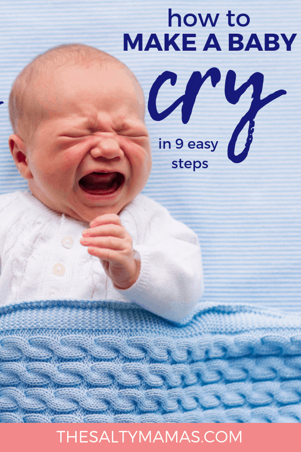 baby crying; text: how to make a baby cry