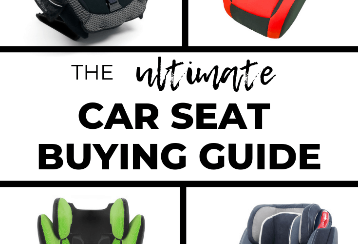 Which Car Seat Should I Get? The ULTIMATE Car Seat Buying Guide