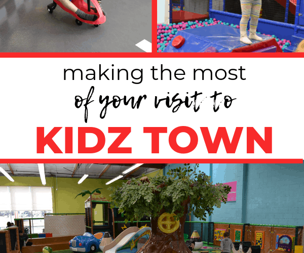 Tips for Visiting Kidz Town with Toddlers