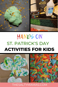Celebrate St. Patrick's Day with your toddlers and preschoolers this month! We've got a collection of hands-on St. Patrick's Day activities for kids featurign fine motor skills, sensory play, and art that will keep them busy for the whole month of March. Find the full list of ideas at TheSaltyMamas.com. #stpatricksday #stpatricksdayactivitiesforkids #finemotorskills #sensoryplay #sensoryactivities #stpatricksdaysensorybin #toddlers #kids #kidsactivities #activitiesfortoddlers #parents