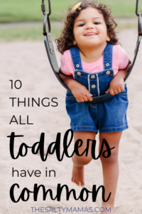 10 Things That All Toddlers Do