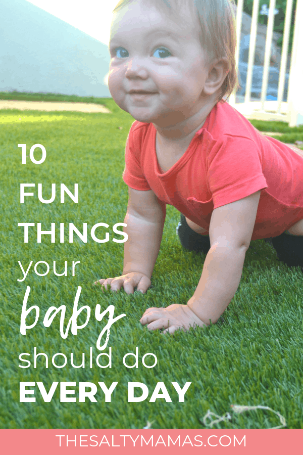 Smiling baby crawling on the grass. Text overlay: 10 fun things your baby should do every day.