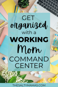 office supplies; text: get organized with a working mom command center