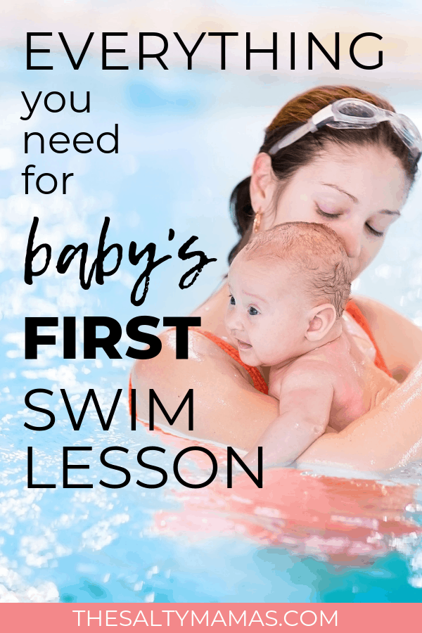 A mother holding her baby while they float in the water. Text overlay: Everything you need for baby's first swim lesson.