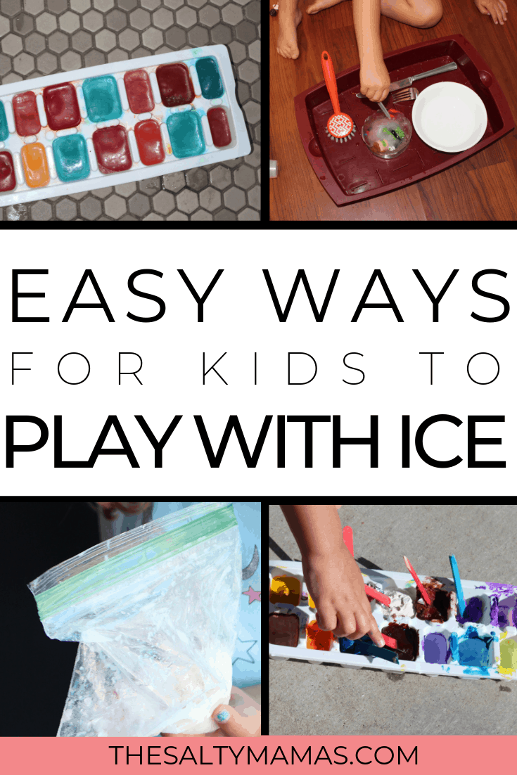 Child hand with painted Ice; Text overlay: Easy ways for kids to play with ice.