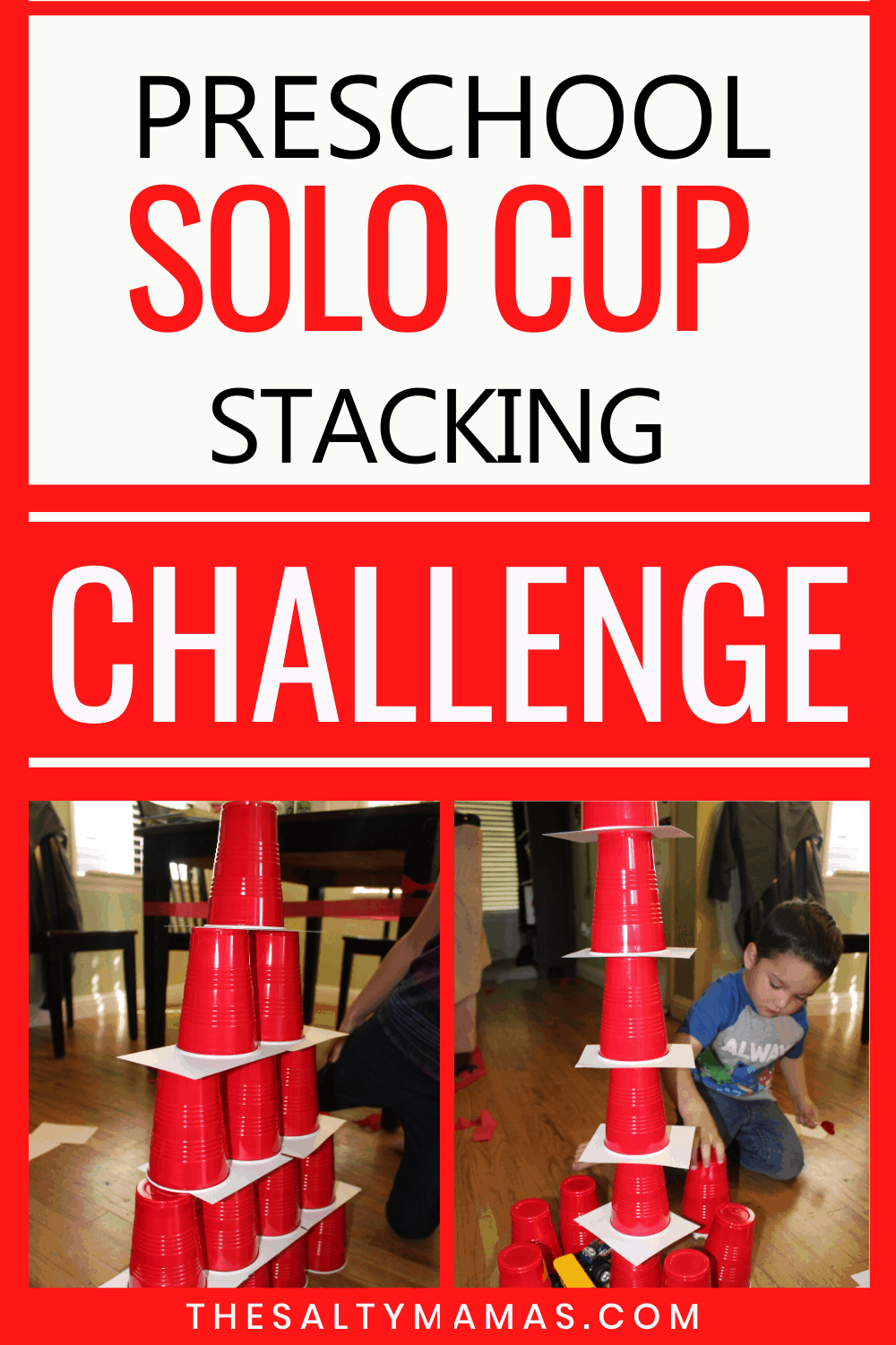 solo cups stacked in a tower. Text: preschool solo cup stacking challenge