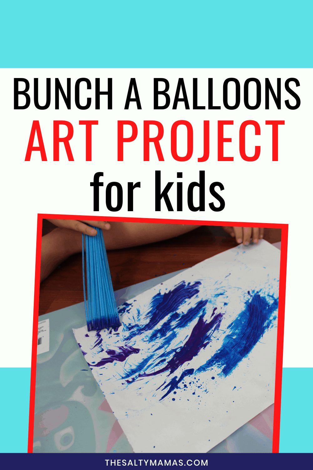 Straw paint brush using blue paint to create art on paper. Text overlay: Bunch A Balloons art project for kids.