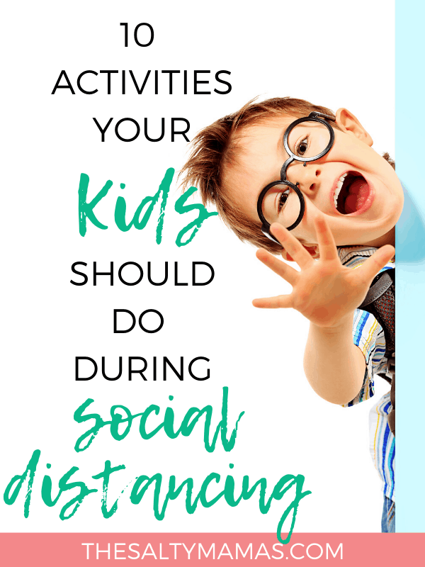 A smiling child with glasses. ;text overlay: 10 activities your kids should do during social distancing.