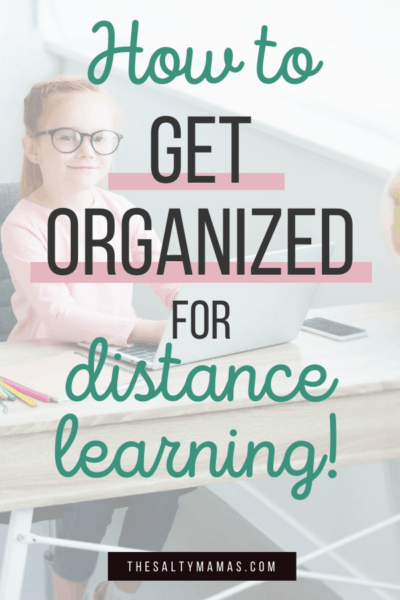 How to get organized for distance learning