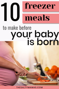 "pregnant woman cooking; text overlay reads ""10 meals to make before your baby is born"