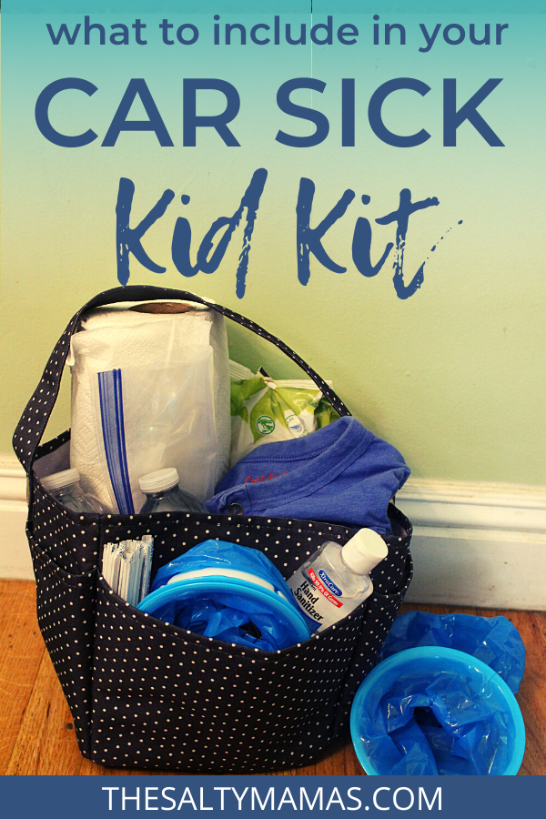 """a caddy with supplies, text overlay says """"What to include in your car sick kid kit"""""""
