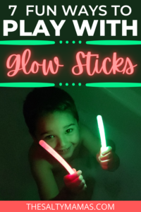 boy playing with glow sticks in tub, text overlay: 7 ways to play with glow sticks