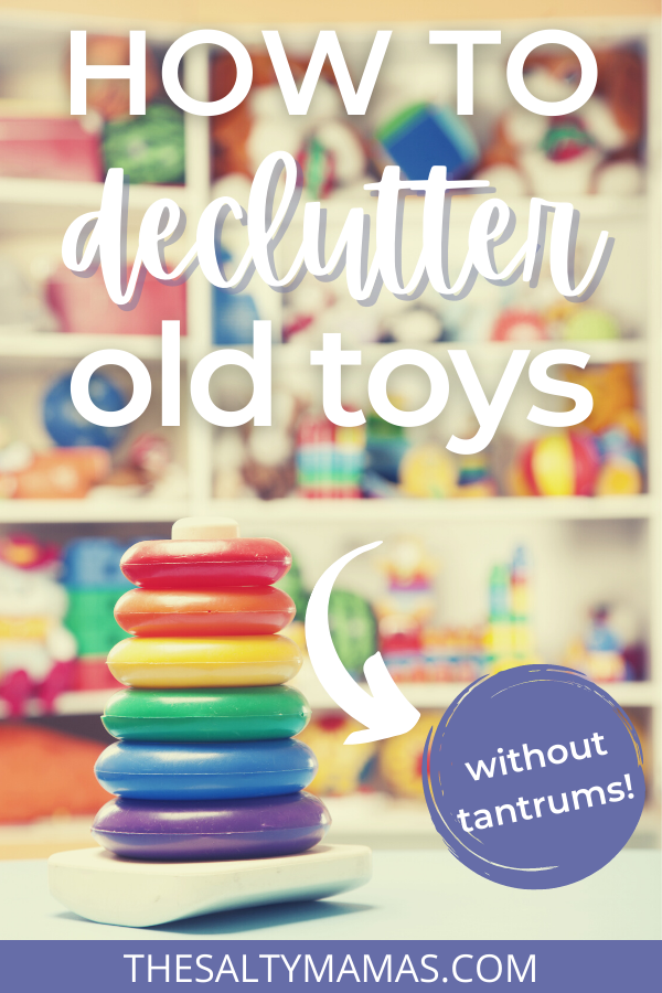 A set of stackable rings on a tower. Text overlay: How to declutter old toys. Without tantrums!