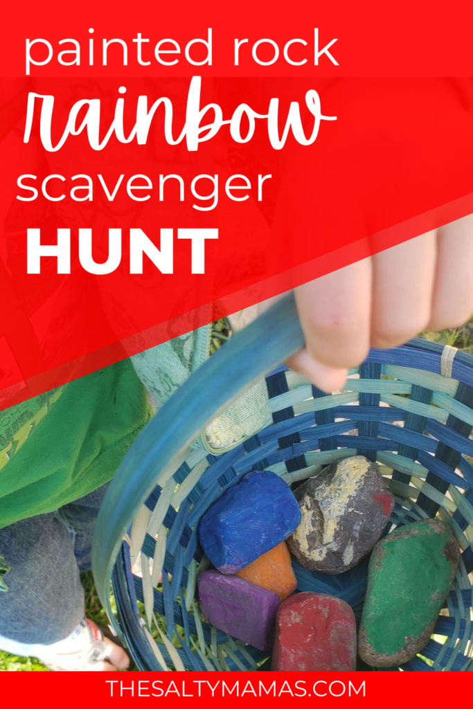 basket full of painted rocks; text overlay: painted rock rainbow scavenger hunt
