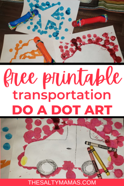 kids' transportation art; text: free printable transportation do a dot art