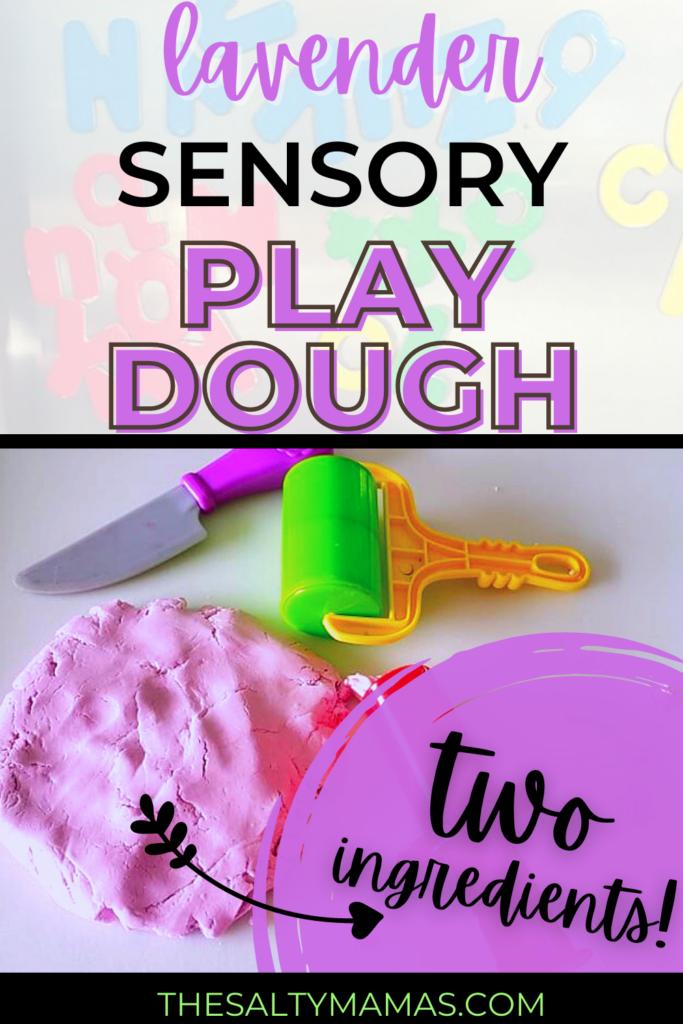 playdough and tools; text: lavender sensory playdough