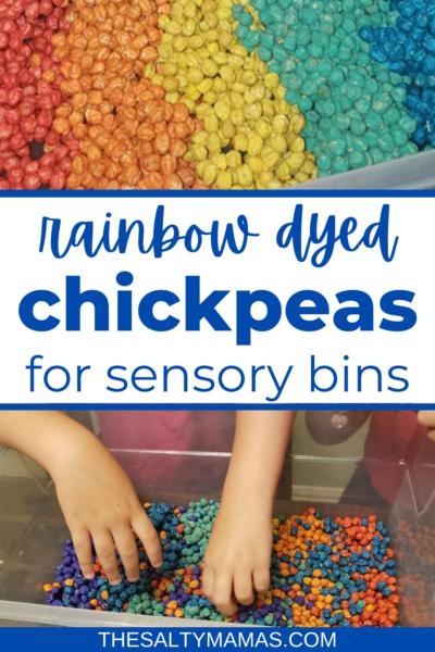 rainbow dyed chickpeas; text: rainbow dyed chickpeas for sensory bins